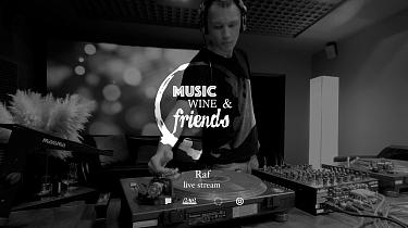 Watch Stream Session: Music, Wine & Friends /Raf
